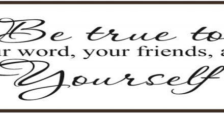 Rules of Life: Be True to Your Word
