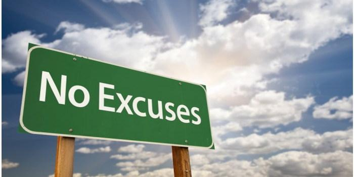 Your Excuses are holding you back