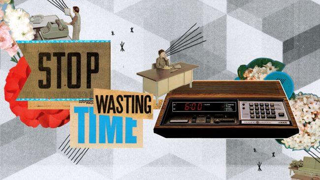 How To Tell If You're Wasting Your Time