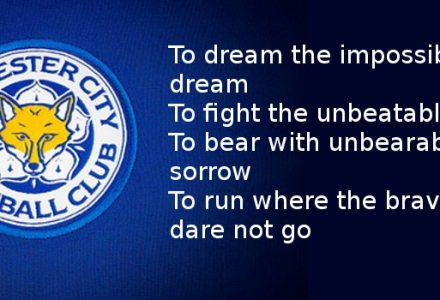 Dreams Can Come True – Thank You For The Reminder Leicester City