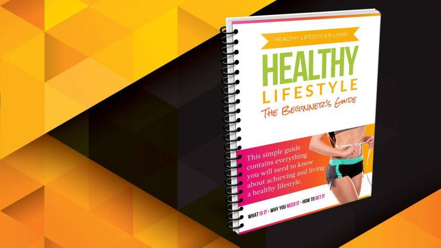 The Beginner's Guide to a Healthy Lifestyle